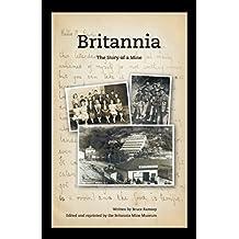 Britannia - The Story of a Mine