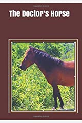 The Doctor's Horse: An extra-large print senior reader book of classic literature Paperback