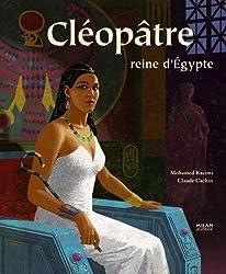 Cléopâtre reine d'Egypte