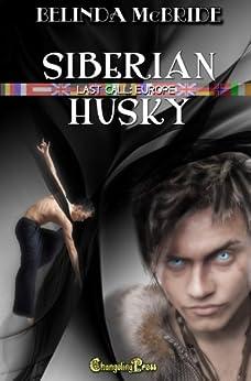 Last Call Europe: Siberian Husky by [McBride, Belinda]
