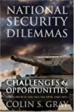 National Security Dilemmas, Colin S. Gray, 1597972622