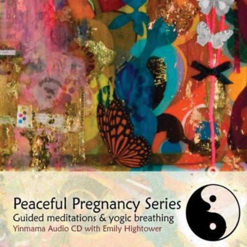 - Peaceful Pregnancy Series