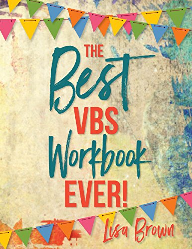 The Best VBS Workbook Ever! -