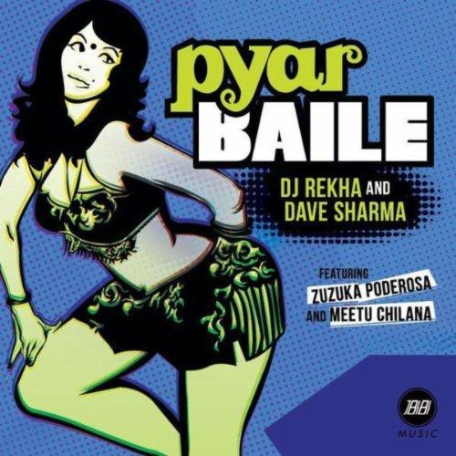 Amazon.com: Pyar Baile: DJ Rekha: MP3 Downloads