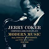 Jerry Coker Composes-arranges-plays Modern Music