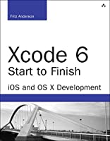 Xcode 6 Start to Finish: iOS and OS X Development, 2nd Edition Front Cover