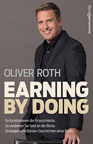 Earning by Doing: So funktionieren die Märkte