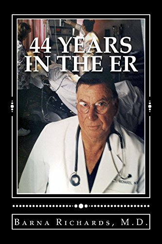 44 Years in the ER - http://medicalbooks.filipinodoctors.org