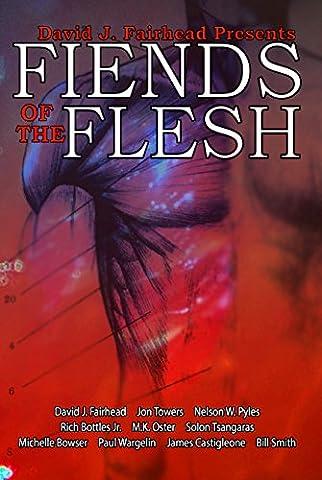 David J. Fairhead Presents Fiends of the Flesh (David Nelson Smith)