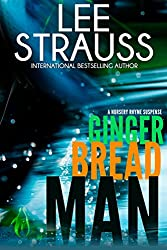 Gingerbread Man: A Marlow and Sage Mystery Thriller (A Nursery Rhyme Suspense Book 1)