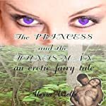 The Princess and the Huntsman   Alexia Wells