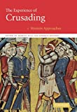 img - for The Experience of Crusading 2 Volume Hardback Set (v. 1 & 2) book / textbook / text book