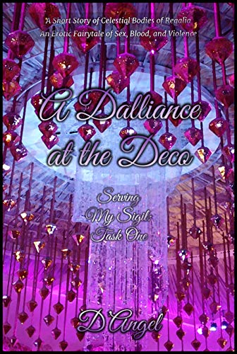 A Dalliance at the Deco (Serving My Sigil Book 1) by [D'Angel]