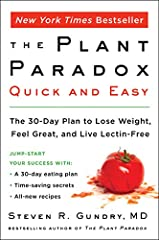 From bestselling author Dr. Steven Gundry, a quick and easy guide to The Plant Paradox program that gives readers the tools to enjoy the benefits of lectin-free eating in just 30 days.In Dr. Steven Gundry's breakout bestseller The Plan...