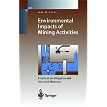 Environmental Impacts of Mining Activities: Emphasis on Mitigation and Remedial Measures