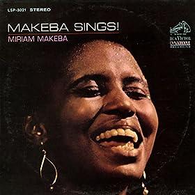 Amazon.com: Makeba Sings!: Miriam Makeba: MP3 Downloads