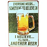 """I Belive I Will Have Another Beer Bar Pub Wall Decor Retro Vintage Tin Sign 12"""" X 8"""""""