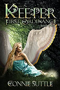 Keeper: First Ordinance, Book 2 by [Suttle, Connie]
