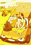 img - for Siempre podemos ser amigos/ Whenever we can be friends by Markus Mawil Witzel (2005-03-30) book / textbook / text book
