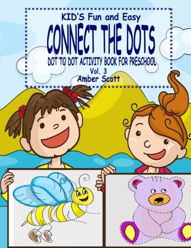 Kids Fun & Easy Connect The Dots - Vol. 3 (Kids Fun Activity Books Series) pdf