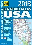 2013 Big Road Atlas USA, AA Publishing Staff, 0749573899