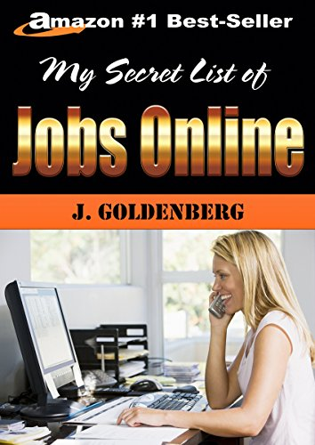 Phenomenal My Secret List Of Jobs Online Work From Home Jobs Kindle Unlimited Book 1 Beutiful Home Inspiration Aditmahrainfo