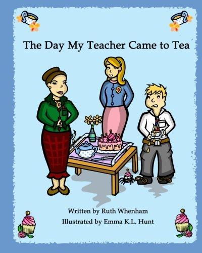 The Day My Teacher Came to Tea pdf epub
