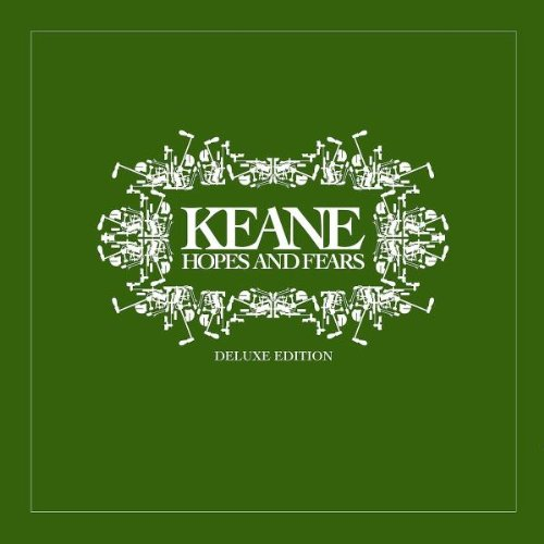 Keane - Hopes And Fears [2 Cd Deluxe Edition] - Zortam Music