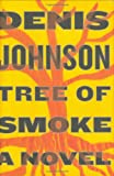 Tree of Smoke: A Novel