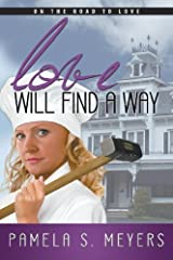 Love Will Find a Way by Pamela S. Meyers (2013-03-15) Paperback