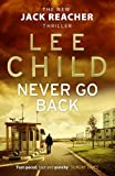 Never Go Back: (Jack Reacher 18) by Lee Child (2014-03-27)