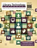 img - for Social Media Curation (Library Technology Reports) by Joyce Kasman Valenza (30-Mar-2015) Paperback book / textbook / text book