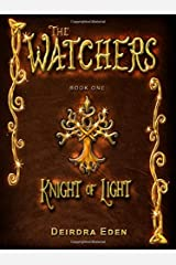 The Watchers: Knight of Light - Second Edition Paperback