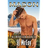 Mason (Remington Ranch Book 1)