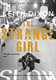 The Strange Girl: A fast-paced suspense thriller (Sam Dyke Investigations Book 5)