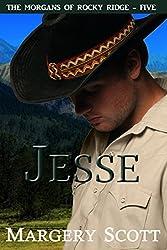 Jesse (The Morgans of Rocky Ridge Book 5)