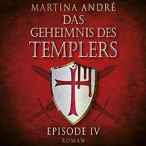Gefährliche Versuchung (Das Geheimnis des Templers: Episode IV) Hörbuch