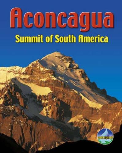 (Aconcagua: Summit of South America (Rucksack Pocket Summits))