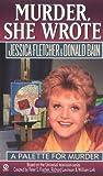 A Palette for Murder, Jessica Fletcher and Donald Bain, 0451188209