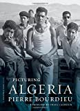 img - for Picturing Algeria (A Columbia / SSRC Book) book / textbook / text book