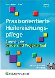 Bausteine der Praxis- und Projektarbeit: Praxisorientierte Heilerziehungspflege