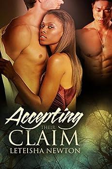 Accepting Their Claim (Claimed Series Book 3) by [Newton, LeTeisha]