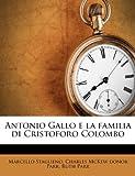 Antonio Gallo E la Familia Di Cristoforo Colombo, Marcello Staglieno and Charles McKew donor Parr, 1174791934