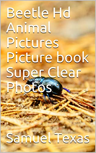 Arc Exhaust (Beetle Hd Animal Pictures Picture book Super Clear Photos)