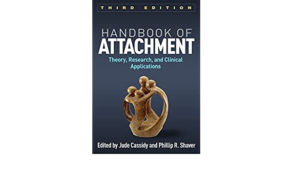 Handbook of attachment third edition theory research and handbook of attachment third edition theory research and clinical applications ebook jude cassidy phillip r shaver amazon kindle store fandeluxe Image collections