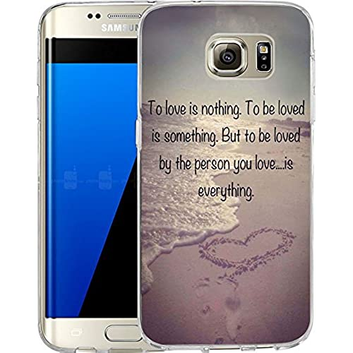 Galaxy S7 Edge Case Samsung Galaxy S7 Edge Case TPU Non-Slip High Definition Printing To love is nothing .to be Sales