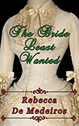 The Bride Least Wanted (Brides of Liberty Series Book 3)