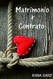 Matrimonio por Contrato (Romántica) (Spanish Edition)