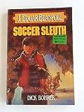 J. Edgar Beanpole - Soccer Sleuth, Dick Bohrer, 0802444229