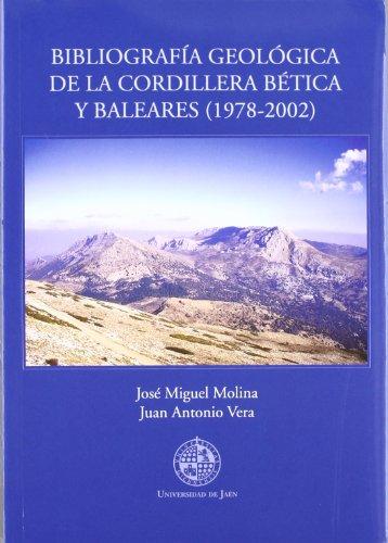 Descargar Libro Bibliografía Geológica De La Cordillera Bética Y Bareales José Miguel Molina